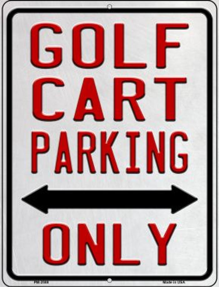 Golf Cart Parking Only Novelty Mini Metal Parking Sign PM-2588