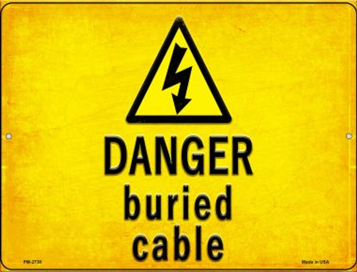 Danger Buried Cable Novelty Mini Metal Parking Sign PM-2738