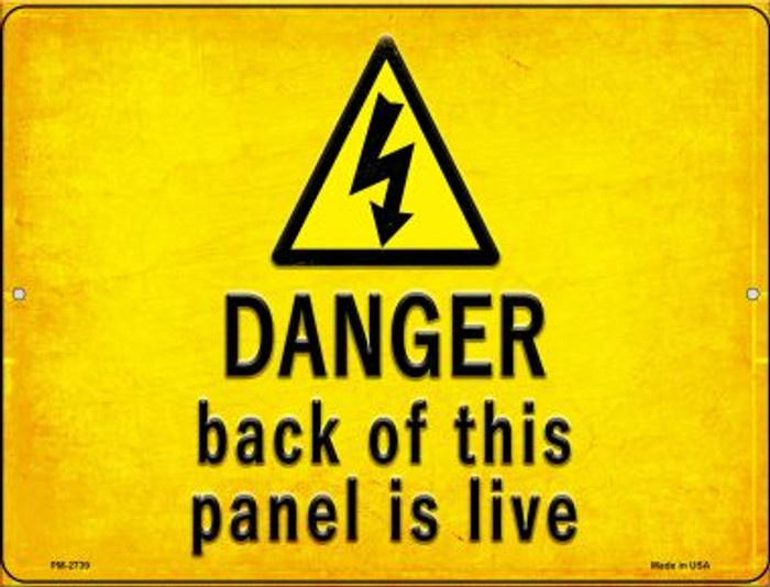 Danger Back of This Panel is Live Novelty Mini Metal Parking Sign PM-2739