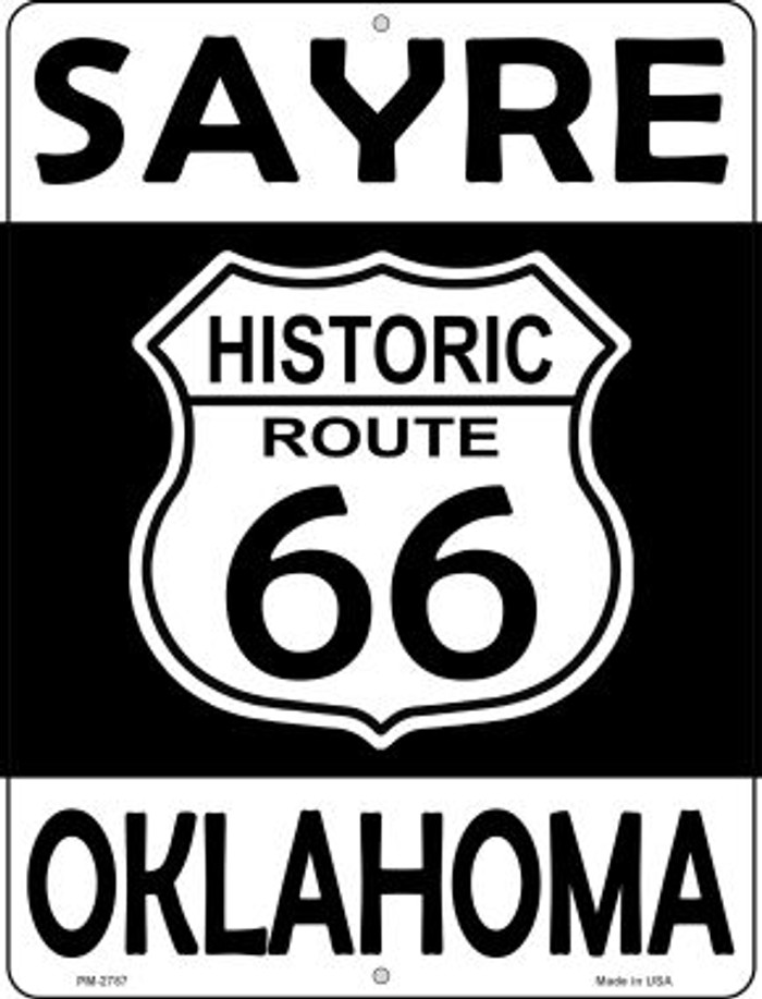 Sayre Oklahoma Historic Route 66 Novelty Mini Metal Parking Sign PM-2787