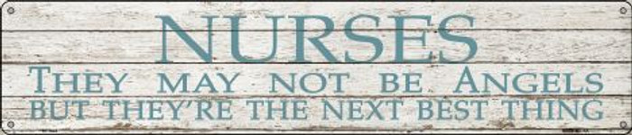 Nurses May Not Be Angels Novelty Metal Street Sign ST-1424