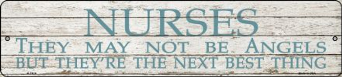 Nurses May Not Be Angels Novelty Metal Small Street Sign K-1424