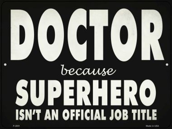 Doctor Official Job Title Novelty Metal Parking Sign P-2851