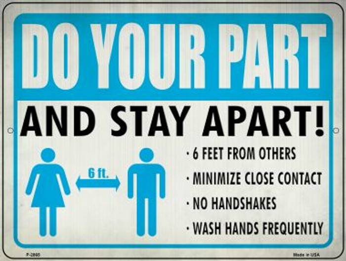 Do Your Part, Stay Apart Novelty Metal Parking Sign P-2865