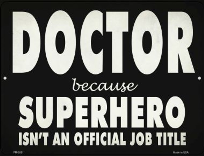 Doctor Official Job Title Novelty Metal Mini Parking Sign PM-2851