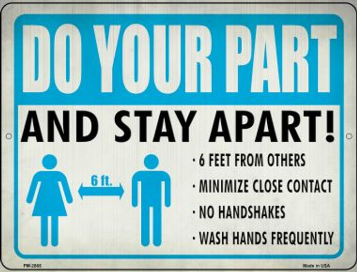 Do Your Part, Stay Apart Novelty Metal Mini Parking Sign PM-2865