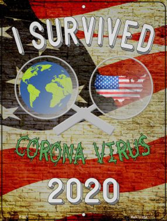 I Survived 2020 Novelty Metal Parking Sign P-2877