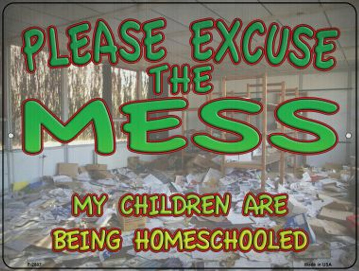 Children Are Homeschooled Novelty Metal Parking Sign P-2887