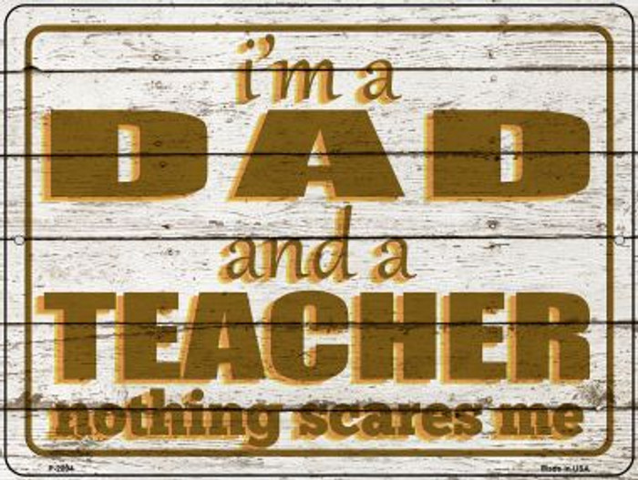Dad and Teacher Novelty Metal Parking Sign P-2894