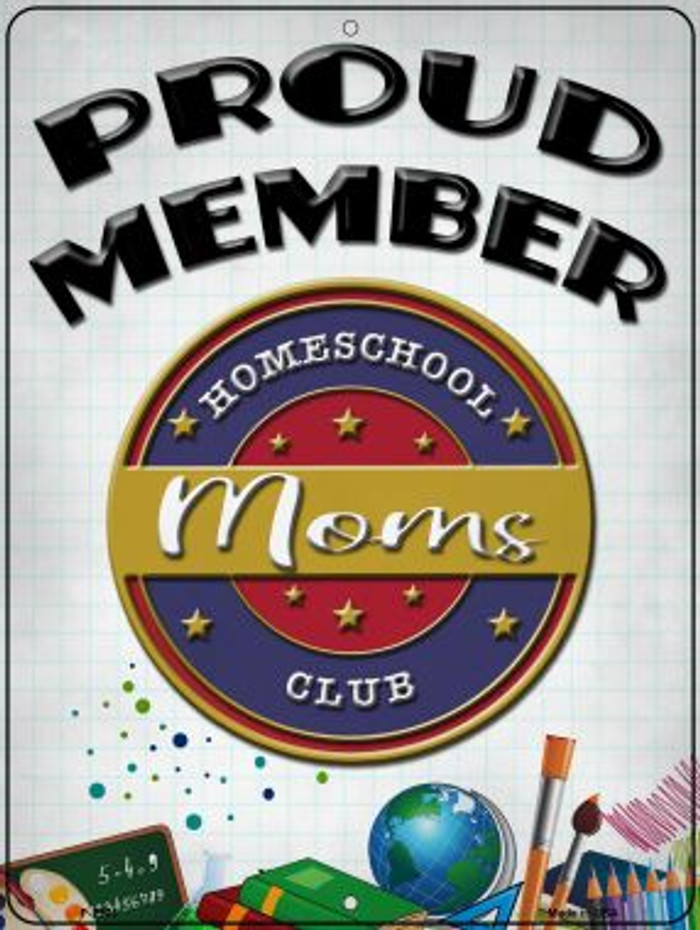 Homeschool Mom Club Novelty Metal Parking Sign P-2903