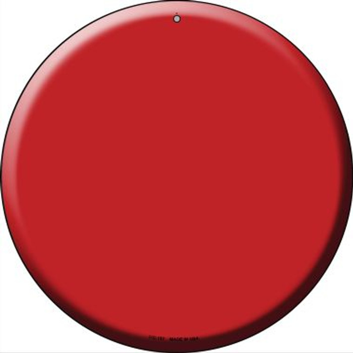 Red Novelty Small Metal Circular Sign UC-157