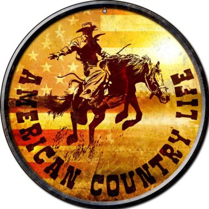 American Country Life Novelty Small Metal Circular Sign UC-583