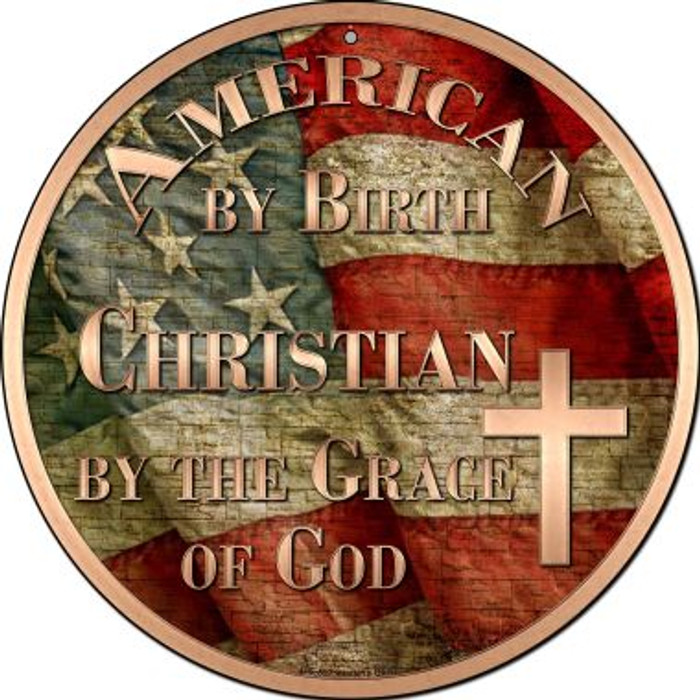 American Christian Novelty Small Metal Circular Sign UC-597