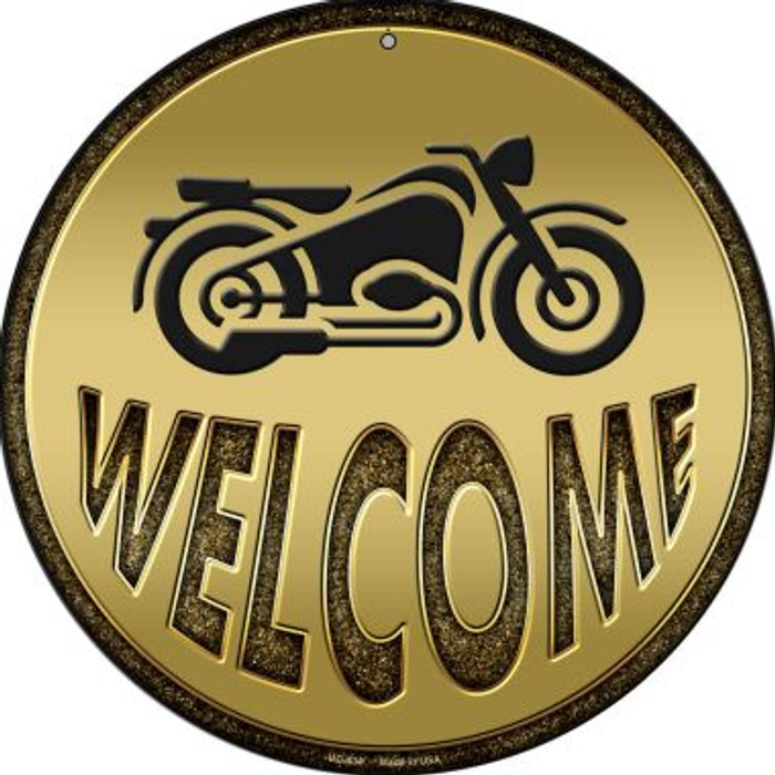 Welcome With Motorcycle Novelty Small Metal Circular Sign UC-634