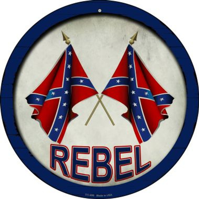 Rebel Novelty Small Metal Circular Sign UC-655