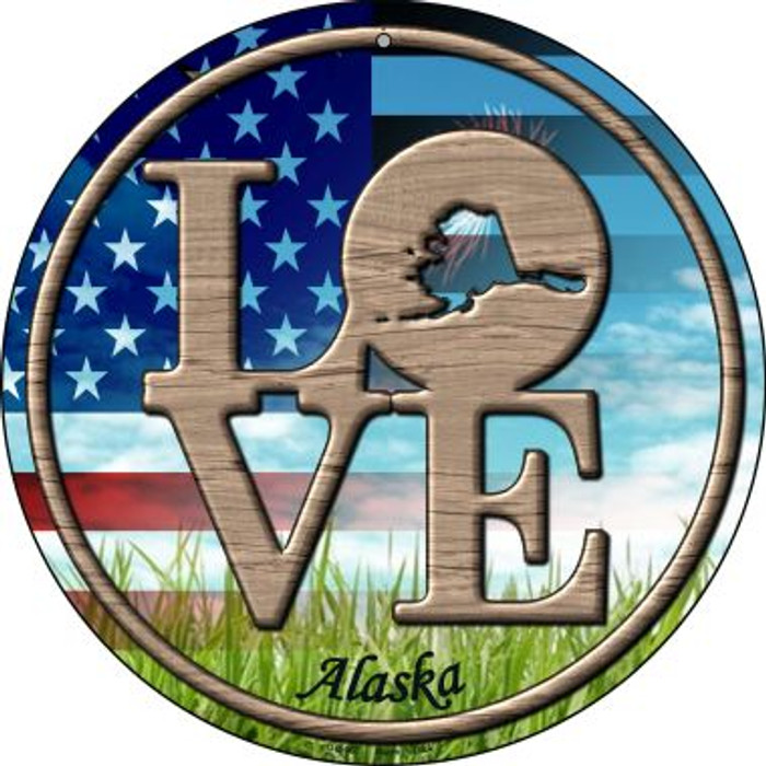 Love Alaska Novelty Small Metal Circular Sign UC-667