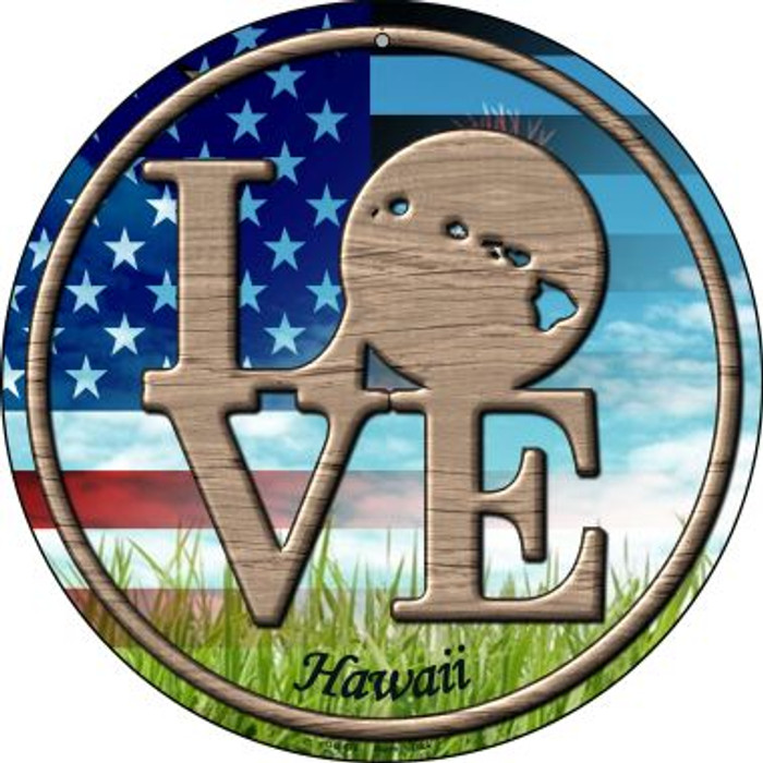 Love Hawaii Novelty Small Metal Circular Sign UC-676