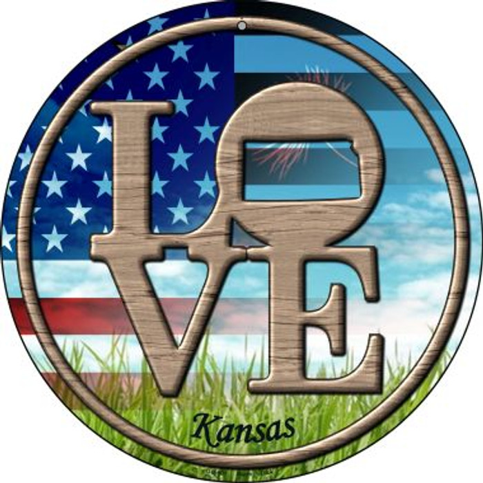Love Kansas Novelty Small Metal Circular Sign UC-681