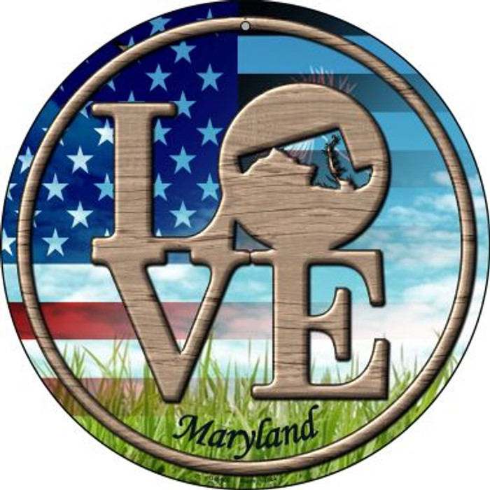 Love Maryland Novelty Small Metal Circular Sign UC-685