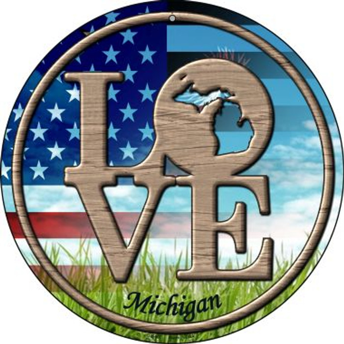 Love Michigan Novelty Small Metal Circular Sign UC-687
