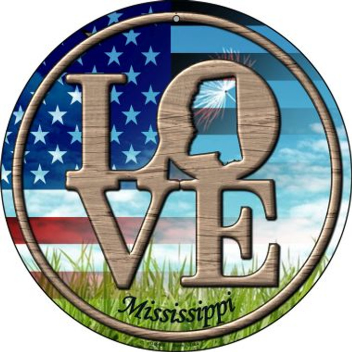 Love Mississippi Novelty Small Metal Circular Sign UC-689