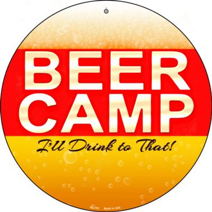 Beer Camp Novelty Small Metal Circular Sign UC-753