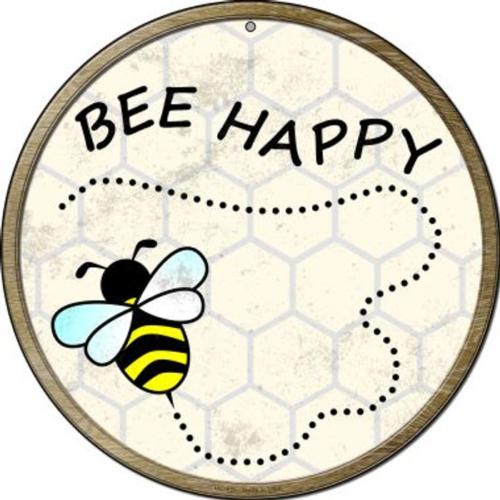 Bee Happy Novelty Small Metal Circular Sign UC-825