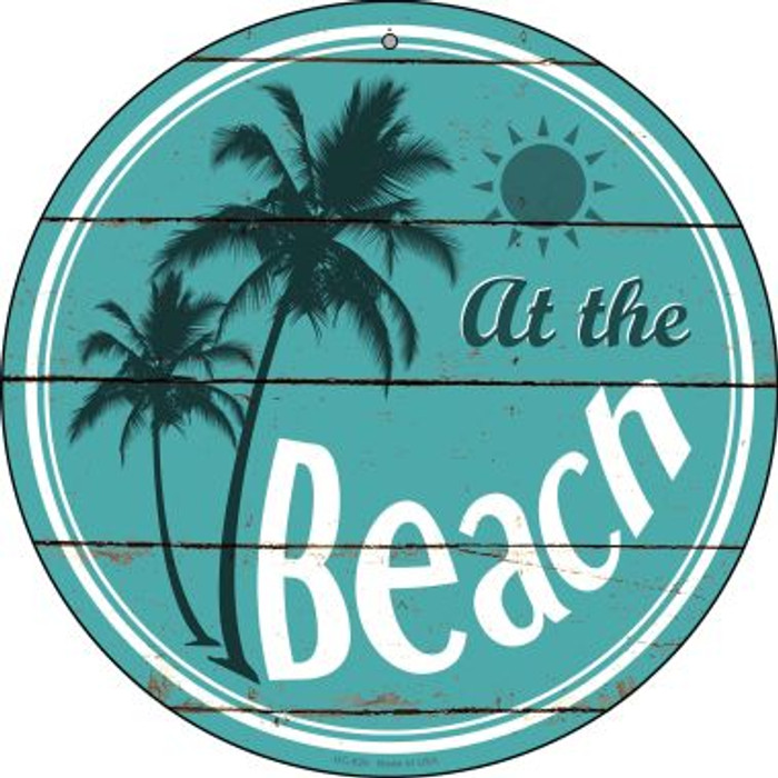 At The Beach Novelty Small Metal Circular Sign UC-829