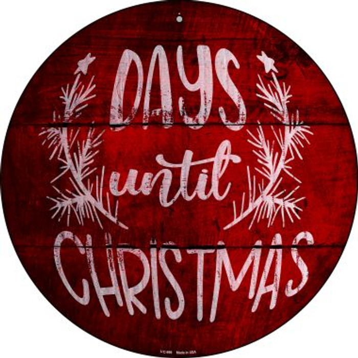 Days Until Christmas Novelty Small Metal Circular Sign UC-999