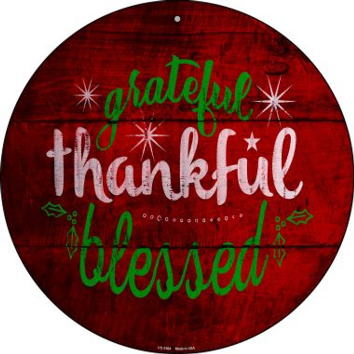 Grateful and Blessed Novelty Small Metal Circular Sign UC-1004