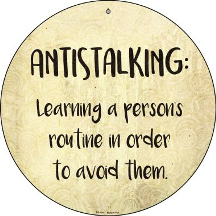 Antistalking Defintion Novelty Small Metal Circular Sign UC-1018