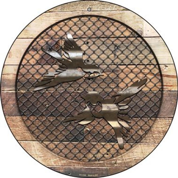 Corrugated Little Birds on Wood Novelty Small Metal Circular Sign UC-1036