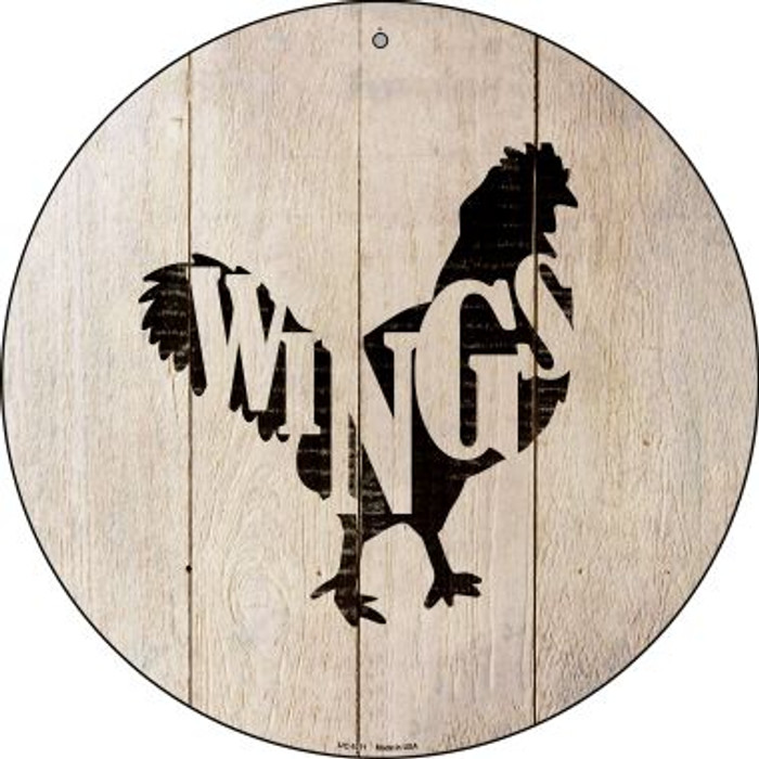 Chickens Make Wings Novelty Small Metal Circular Sign UC-1071