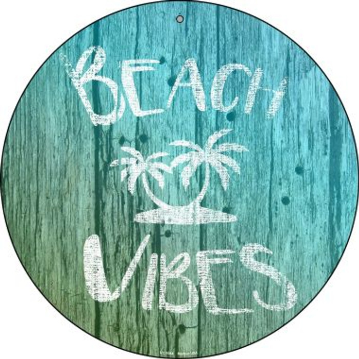 Beach Vibes Novelty Small Metal Circular Sign UC-1084