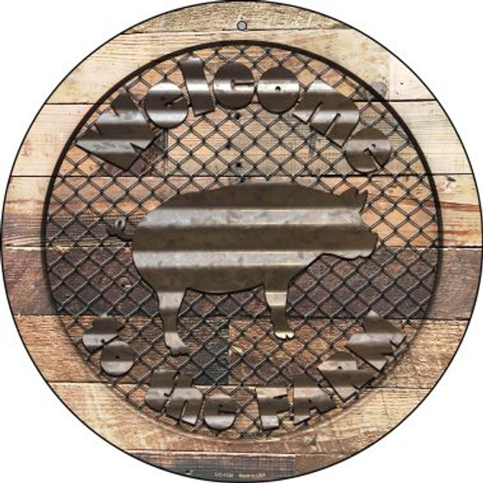 Welcome To The Farm Corrugated Pig Novelty Small Metal Circular Sign UC-1138