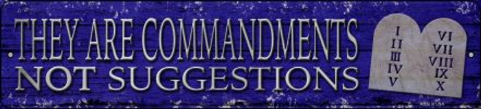 They Are Commandments Novelty Small Metal Street Sign K-1433