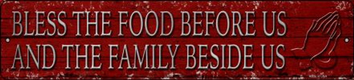 Bless The Food Before Us Novelty Small Metal Street Sign K-1434