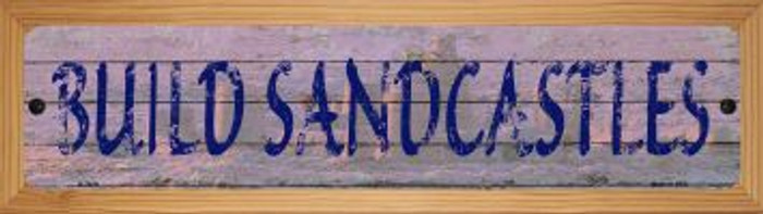 Build Sandcastles Novelty Wood Mounted Small Metal Street Sign WB-K-1429