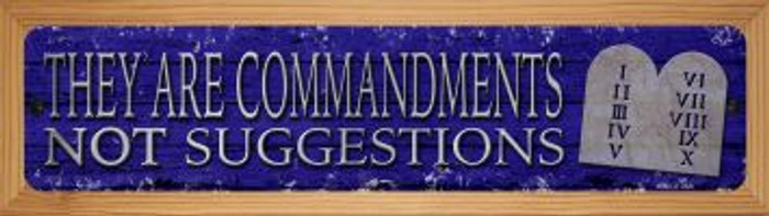 They Are Commandments Novelty Wood Mounted Small Metal Street Sign WB-K-1433