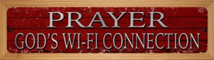 Prayer Gods Wifi Connection Novelty Wood Mounted Small Metal Street Sign WB-K-1436