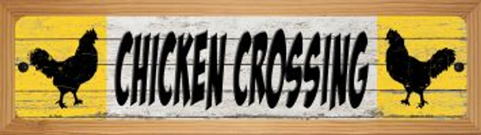 Chicken Crossing Novelty Wood Mounted Small Metal Street Sign WB-K-1444