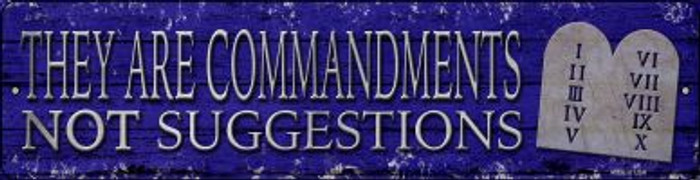 They Are Commandments Novelty Mini Metal Street Sign MK-1433