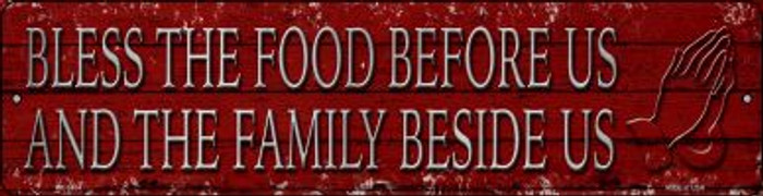 Bless The Food Before Us Novelty Mini Metal Street Sign MK-1434