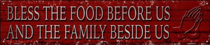 Bless The Food Before Us Novelty Metal Street Sign ST-1434