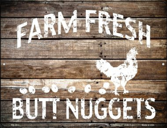 Farm Fresh Butt Nuggets Novelty Mini Metal Parking SIgn PM-2913