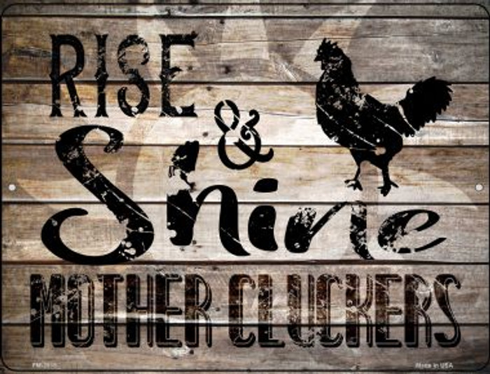 Rise And Shine Mother Cluckers Novelty Mini Metal Parking SIgn PM-2915