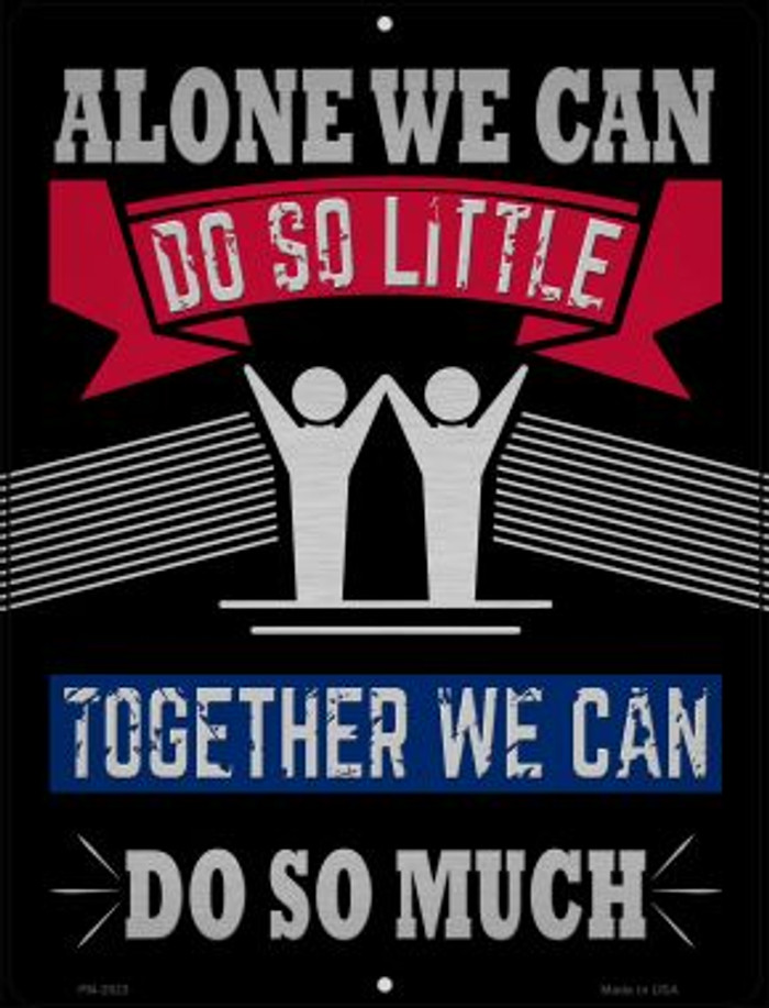 Together We Can Do So Much Novelty Mini Metal Parking SIgn PM-2923