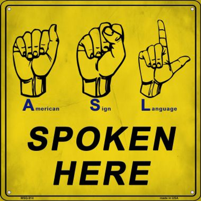 American Sign Language Novelty Mini Metal Square Sign MSQ-914
