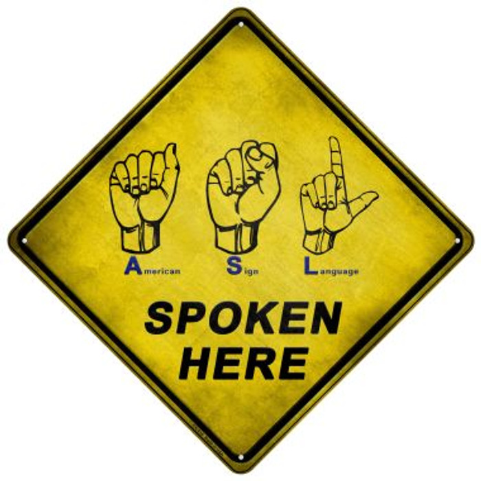 American Sign Language Novelty Metal Crossing Sign CX-616
