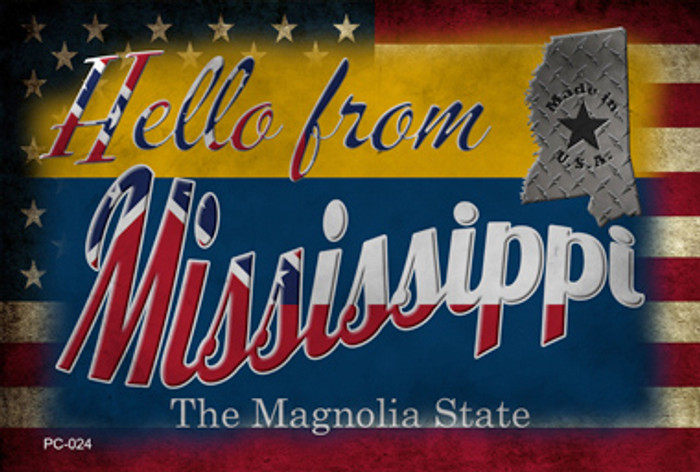 Hello From Mississippi Novelty Metal Postcard PC-024